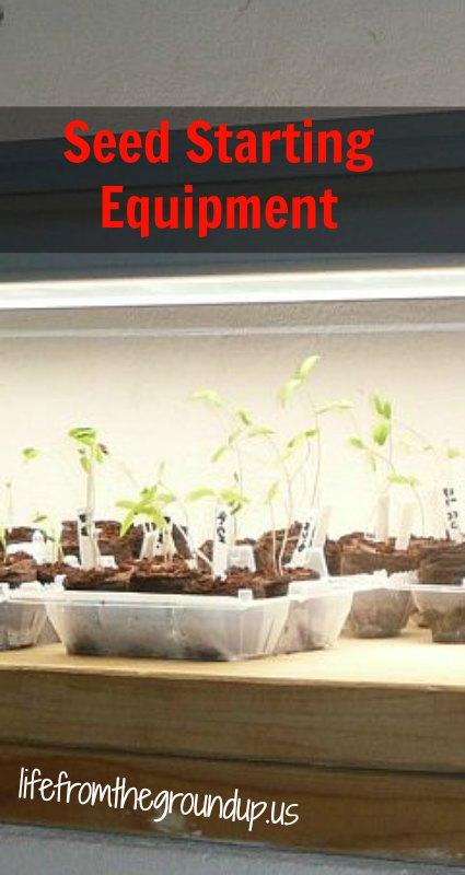 Seed Starting Equipment 2 - lifefromthegroundup.us